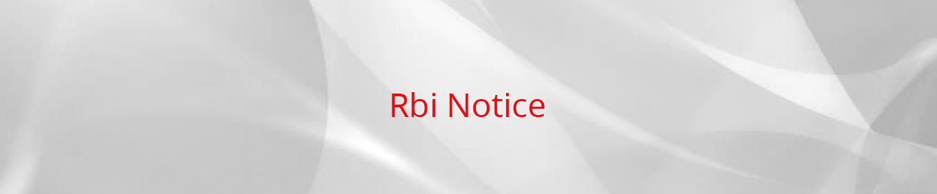 RBI Notice Guidelines Circular to Customers Service